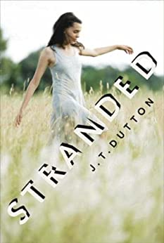 Stranded by [Dutton, J. T.]