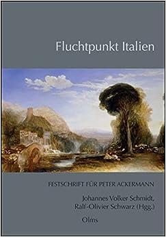Fluchpunkt Italien : festschrift für Peter Ackermann