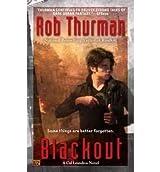 [Blackout] [by: Rob Thurman]