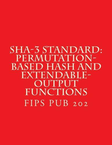 SHA-3 Standard: Permutation-Based Hash and Extendable-Output