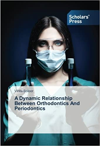 Book A Dynamic Relationship Between Orthodontics And Periodontics
