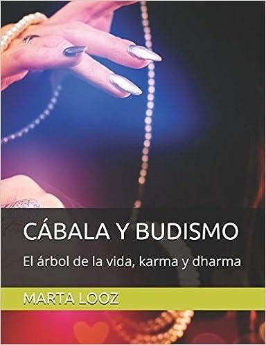 CÁBALA Y BUDISMO: El árbol de la vida, karma y dharma ...