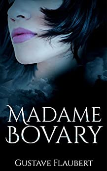 Madame Bovary de [Gustave Flaubert]