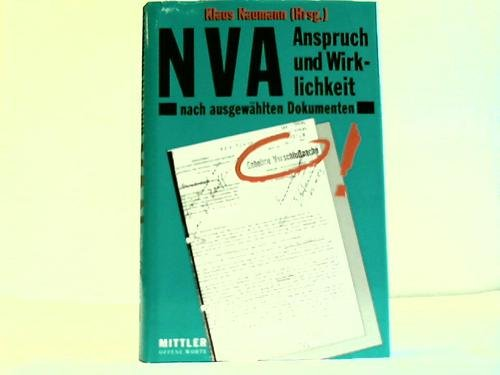 NVA: Anspruch und Wirklichkeit nach ausgewählten Dokumenten