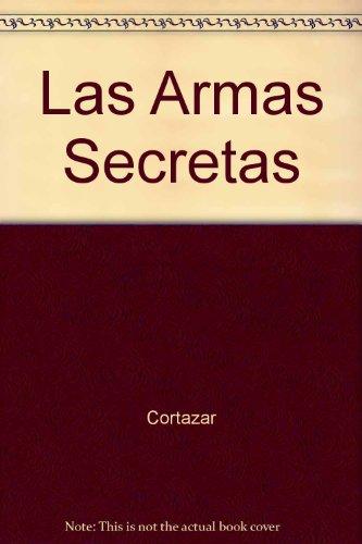Las Armas Secretas (Spanish Edition)