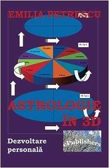 Astrologie in 3D: Dezvoltare personala