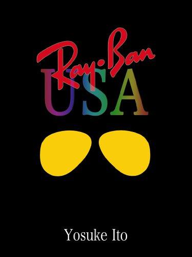 Ray-Ban USA (Japanese - Usa Rayban Sunglasses