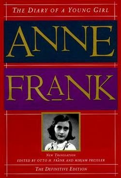 Anne Frank: The Diary of a Young Girl : The Definitive Edition (Hardcover); 1995 Edition (The Diary Of A Young Girl Novel)