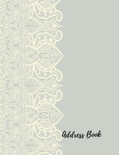 Address Book: Lilac Lace Large Print, Font, 8.5 by 11 For Contacts, Addresses, Phone Numbers, Emails & Birthday. Big Alphabetical Organizer Journal Notebook. Over 300 Spaces