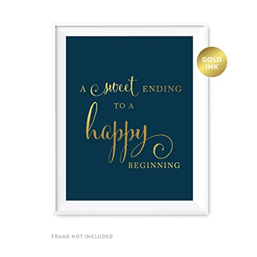 Andaz Press Wedding Party Signs, Navy Blue with Metallic Gold Ink, 8.5x11-inch, A Sweet Ending to a Happy Beginning Dessert Table Sign, -