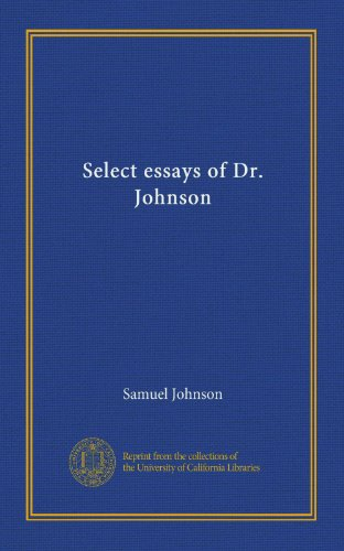 Select essays of Dr. Johnson
