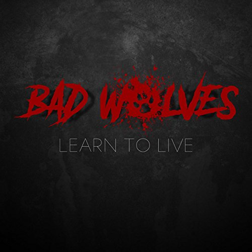 Learn to Live [Explicit]