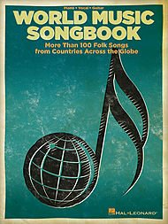 - Hal Leonard The World Music Songbook - More Than 100 Folksongs From Countries Across The Globe P/V/G Songbook