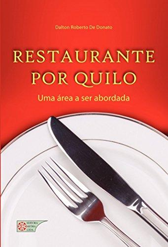 Restaurante Por Quilo: Uma área A Ser Abordada