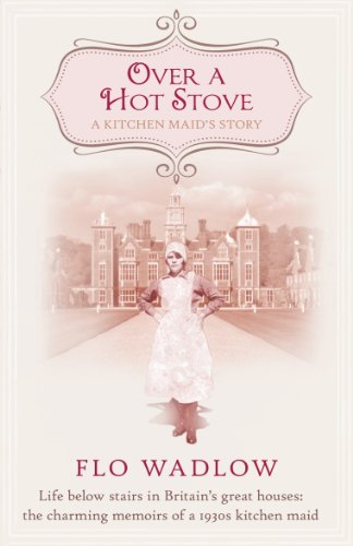 Banana Pepper Recipes - Over a Hot Stove: Life below stairs in Britain's great houses: the charming memoirs of a 1930s kitchen maid