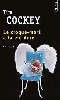 Le croque-mort a la vie dure par Cockey