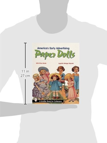 America's Early Advertising Paper Dolls (A Schiffer Book for Collectors)