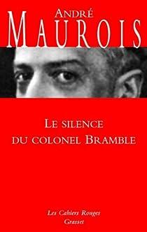 Les silences du Colonel Bramble par Maurois