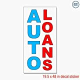 Auto Loans Blue Red Auto Car Repair Shop Vinyl Decal Label Sticker Retail Store Sign - Sticks to Any Clean Surface 19.5 x 48 in