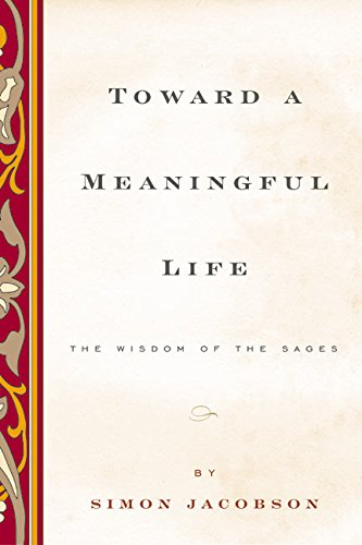 Toward a Meaningful Life, New Edition: The Wisdom of the Sages pdf epub