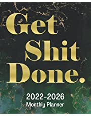 GET SHIT DONE: 5 Year Monthly Planner 2022-2026, Gold Quote & Dark Marble Cover  Big 60 Full Month View Journal, Diary & Personal Appointment   Calendar Book and Agenda Schedule Organizer, January to December   Large Five Year Designer Notebook & Workbook