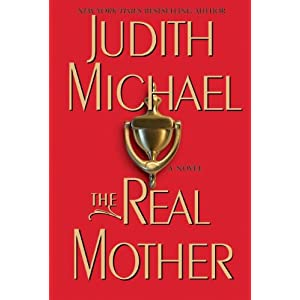 The Real Mother: A Novel