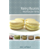 Making Macarons: What Recipes Don't Tell You