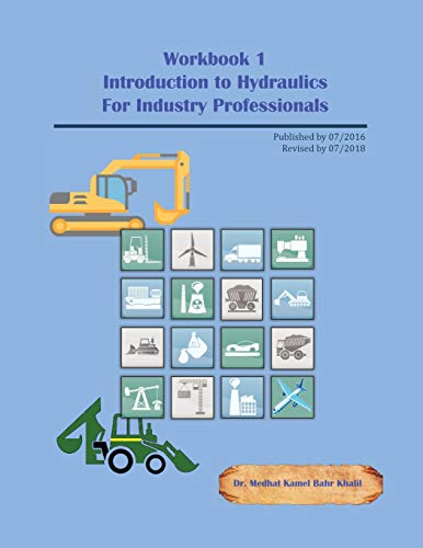 Workbook 1: Introduction to Hydraulics for Industry Professionals