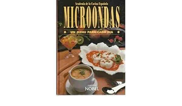 Microondas - Un Menu Para Cada Dia (Spanish Edition ...