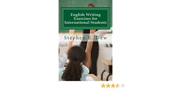 English Writing Exercises for International Students: An English ...