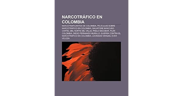 Narcotráfico en Colombia: Narcotraficantes de Colombia