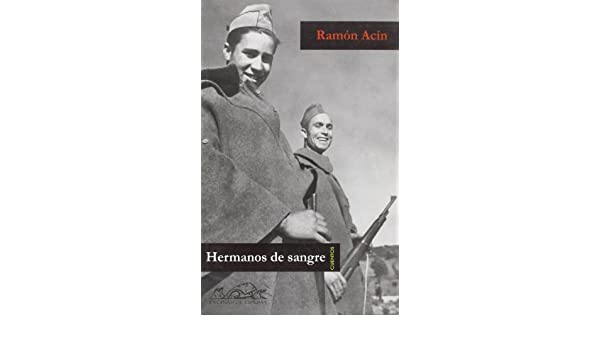 Hermanos de sangre (Voces/ Literatura): Amazon.es: Acín, Ramón ...