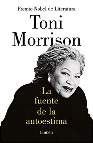 La fuente de la autoestima de Toni Morrison