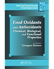 Food Oxidants and Antioxidants: Chemical, Biological, and Functional Properties