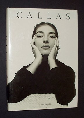 Callas: Images of a Legend (Maria Callas The Woman Behind The Legend)