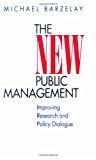 The New Public Management: Improving Research and Policy Dialogue