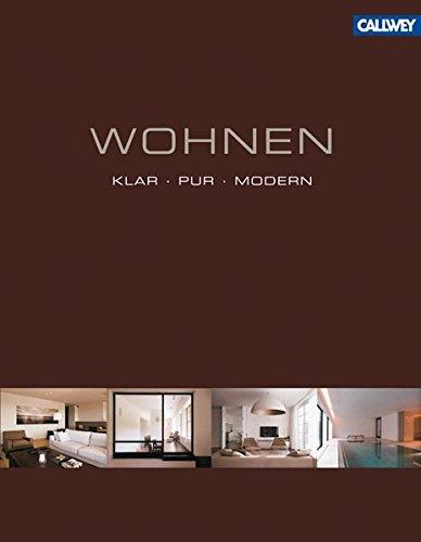 Wohnen: klar. pur. modern