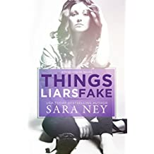 Things Liars Fake: Novella (#ThreeLittleLies Book 3)