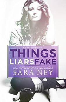 Things Liars Fake