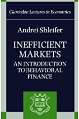 By Andrei Shleifer - Inefficient Markets: An Introduction to Behavioral Finance (Clarendon Lectures in Economics) (3/21/00) Paperback