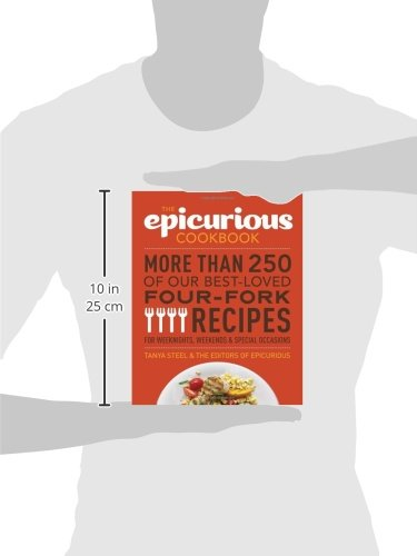The epicurious cookbook more than 250 of our best loved four fork the epicurious cookbook more than 250 of our best loved four fork recipes for weeknights weekends special occasions tanya steel the editors of forumfinder Choice Image