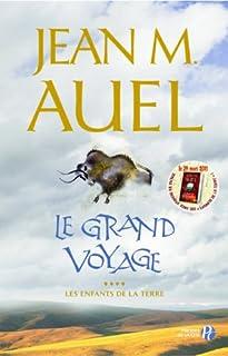 Les enfants de la terre  [4] : Le grand voyage, Auel, Jean M.