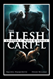 The Flesh Cartel #5: Wins and Losses (The Flesh Cartel Season 1: Damnation)