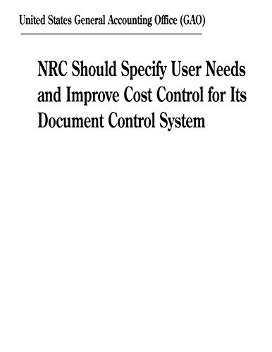 Control Document (NRC Should Specify User Needs and Improve Cost Control for Its Document Control System)