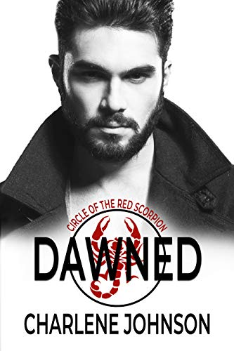 Dawned (Circle of the Red Scorpion Book 3)