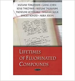 Lifetimes of Fluorinated Compounds