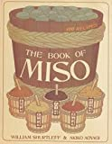 The Book of Miso, William Shurtleff, 0914398083