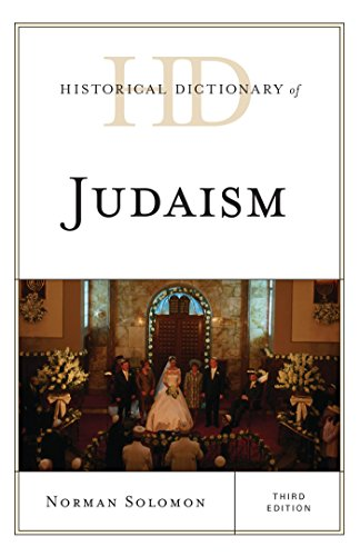 Historical Dictionary of Judaism (Historical Dictionaries of Religions, Philosophies, and Movements Series) Pdf