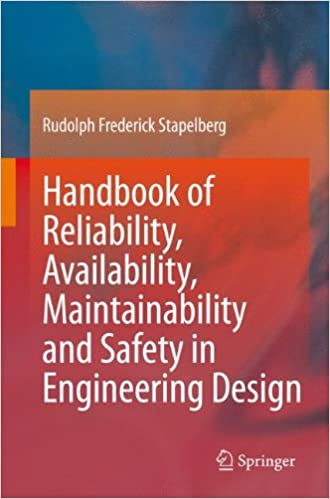 Handbook of reliability availability maintainability and safety in handbook of reliability availability maintainability and safety in engineering design 2009th edition fandeluxe Images