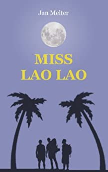 Miss Lao Lao (German Edition) by [Melter, Jan]